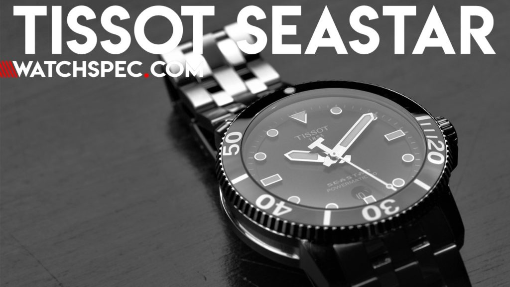 2697d93bed Tissot Seastar    The Swiss Entry-Level Submariner  - WATCHSPEC